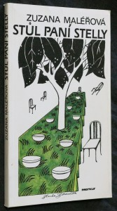 náhled knihy - Stůl paní Stelly : němý svědek životních osudů Stelly Zázvorkové a jejích návštěvníků