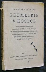 náhled knihy - Geometrie v kostce : Přehled geometrie pro žáky všech typů středních i odborných škol a pro samouky, připravující se ke zkouškám doplňovacím i maturitním : Nezbytná příručka pro abiturienty, sestavená na základě zkušeností, která úplně vyčerpává celou látku novými osnovami ke zkoušce maturitní předepsanou
