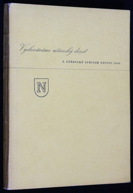 náhled knihy - Vychováváme učňovský dorost, 1. učňovský seminář noviny 1944