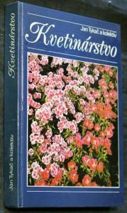 náhled knihy - Kvetinárstvo : učebný text pre učebný odbor 45-71-2 záhradník (záhradníčka)