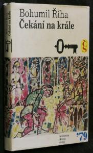 náhled knihy - Čekání na krále : [2. díl histor. trilogie o hejtmanu Markovi z Týnce]