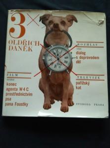 náhled knihy - Konec agenta W4C prostřednictvím psa pana Foustky/ Dialog s doprovodem děl/ pařížský kat (Ocpl, 124 s, foto Pešan, Cetl)