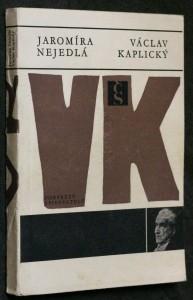 náhled knihy - Václav Kaplický : vypravěč příběhů z nedávné i dávné minulosti