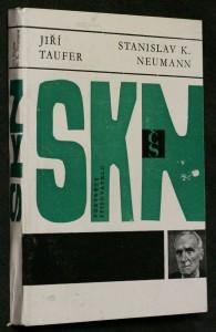 náhled knihy - Stanislav Kostka Neumann : básník, jeho doba a odkaz