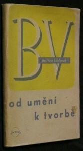 náhled knihy - Od umění k tvorbě : Studie z přítomné české poesie