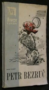 náhled knihy - Petr Bezruč : [Čtení o člověku a básníkovi]