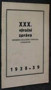náhled knihy - XXX. výroční zpráva zemského reálného gymnasia v Holešově 1938-1939