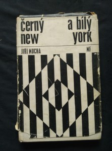 náhled knihy - Černý a bílý New York (Ocpl, 116 s., 16 s čb příl.)