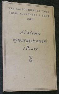 náhled knihy - Akademie výtvarných umění v Praze : výstava soudobé kultury československé v Brně 1928