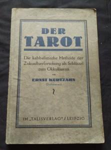 náhled knihy - Der Tarot, Die kabbalistischer Methode der Zukunftserforschung als Schlüssel zum Okkultismus (Obr, 112 s.)