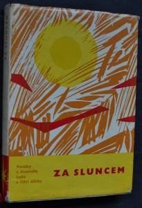 náhled knihy - Za sluncem : 13 povídek z Austrálie, Indie a Jižní Afriky