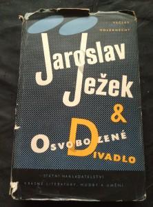 náhled knihy - Jaroslav Ježek a Osvobozené divadlo (Ocpl, 424 s., ob, vaz a typo J. Rathouský)