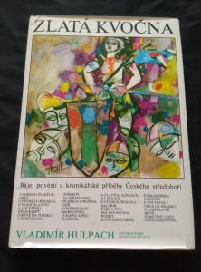 náhled knihy - Zlatá kvočna - Báje a pověasti Českého středohoří  (Ocpl, 199 s. il. M. Troup)