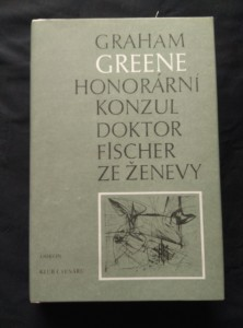 náhled knihy - Honorární konzul dr. Fisher ze Ženevy (Ocpl, 360 s.)