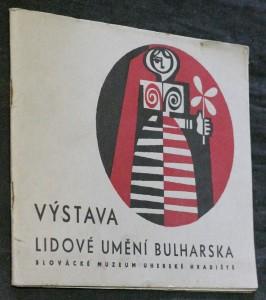 náhled knihy - Výstava. Lidové umění Bulharska