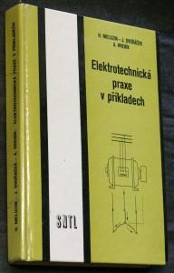 náhled knihy - Elektrotechnická praxe v příkladech : pomocná kniha pro stud. a učební obory SOU