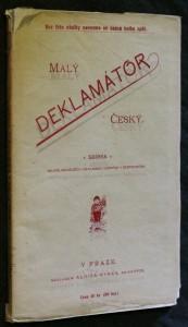 náhled knihy - Malý deklamátor český : Sbírka nejoblíbenějších deklamací vážných i žertovnýc
