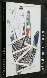 náhled knihy - Vladimír Fuka : cesta labyrintem = journey into the labyrinth : [katalog výstavy], Cheb 12.3-5.5.1996, Olomouc 16.5.-7.7.1996