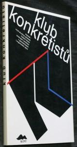 náhled knihy - Klub konkrétistů : 1967-1997 : katalog