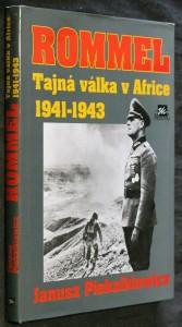 náhled knihy - Rommel : Tajná válka v Africe 1941 - 1943
