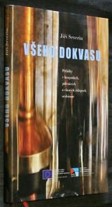 náhled knihy - Všeho dokvasu : příběhy v hospodách, pálenicích a vinných sklepech sesbírané