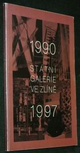 náhled knihy - Státní galerie ve Zlíně 1990-1997