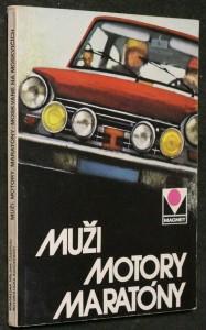 náhled knihy - Muži, motory, maratóny