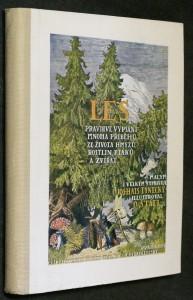 náhled knihy - Les : Pravdivé vypsání mnoha příběhů ze života hmyzu, rostlin, ptáků a zvířat