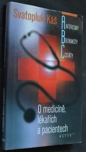 náhled knihy - Aforismy, bonmoty, citáty : o medicíně, lékařích a pacientech