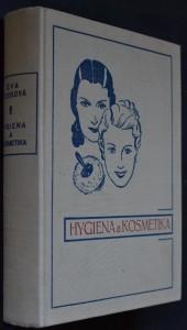 náhled knihy - Hygiena a kosmetika praktické ženy : výběr osvědčených rad k udržení zdraví a krásy