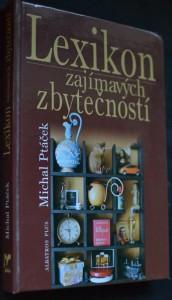 náhled knihy - Lexikon zajímavých zbytečností, aneb, Co určitě musíte vědět, aniž to kdy budete potřebovat