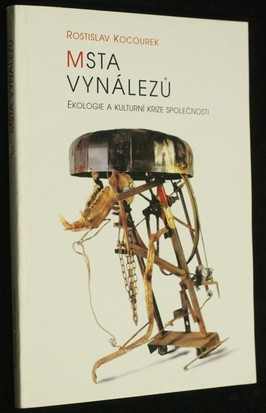 náhled knihy - Msta vynálezů : ekologie a kulturní krize společnosti
