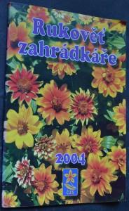 náhled knihy - Rukověť zahrádkáře 2004