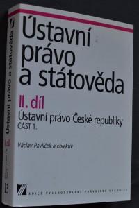 náhled knihy - Ústavní právo a státověda. II. díl, Ústavní právo České republiky