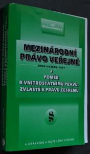 náhled knihy - Mezinárodní právo veřejné : jeho obecná část a poměr k vnitrostátnímu právu, zvlášt k právu českému