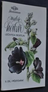 náhled knihy - Malý herbář léčivých rostlin. Díl 2, Pěstování