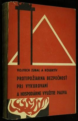 náhled knihy - Protipožiarna bezpečnosť pri vykurovaní a hospodárne využitie paliva