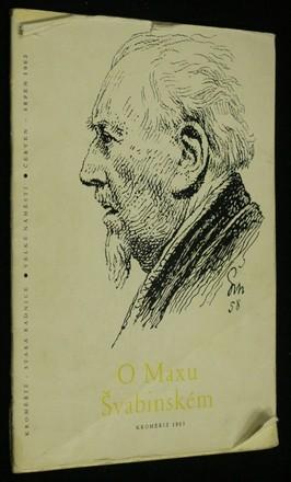 náhled knihy - O Maxu Švabinském : K výstavě jeho prací v Kroměříži 29.6.-31.8. 1963 : Sborník