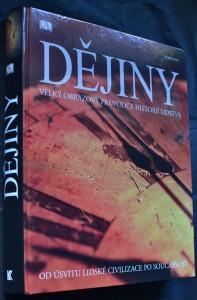 náhled knihy - Dějiny : velký obrazový průvodce historií lidstva : od úsvitu lidské civilizace po současnost