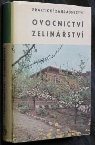náhled knihy - Praktické zahradnictví : Ovocnictví - zelinářství