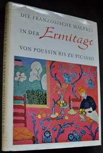 náhled knihy - Die französische Malerei in der Ermitage von Poussin bis zu Picasso