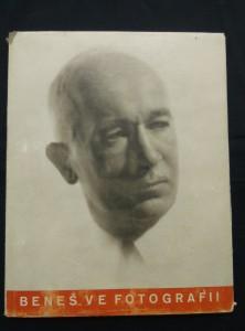 náhled knihy - Dr. Edvard Beneš ve fotografii (foto růz. - mj. F. Drtikol)