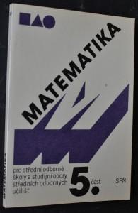 náhled knihy - Matematika pro střední odborné školy a studijní obory středních odborných učilišť. Část 5