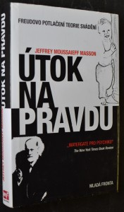 náhled knihy - Útok na pravdu : Freudovo potlačení teorie svádění