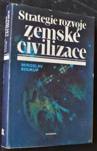 náhled knihy - Strategie rozvoje zemské civilizace : reprodukce globálního antropoekologického komplexu v procesu sebeorganizace lidstva