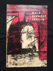náhled knihy - Malá pevnost Terezín (Obr, 96 s., foto)