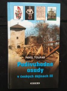 náhled knihy - Podivuhodné osudy v českých dějinách III (lam, 224 s.)