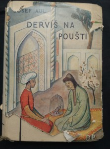 náhled knihy - Derviš na poušti (Ocpl, 352 s., ob a vaz  V. Fiala, typo L. Sutnar, mapka Buchary)