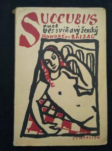 náhled knihy - Succubus aneb Běs sviňavý ženský (Obr, 132 s., ob, il, vaz, typo K. Svolinský)