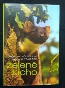 náhled knihy - Zelené ticho (A4, Ocpl, 232 s., bar a čb foto J. Holeček ml..)